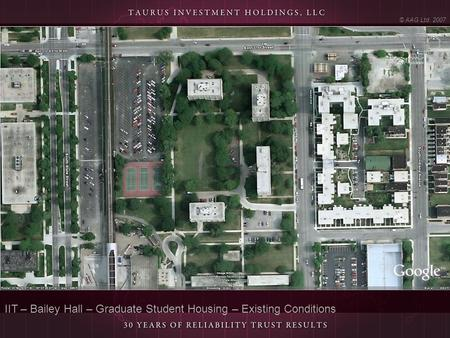IIT – Bailey Hall – Graduate Student Housing – Existing Conditions © AAG Ltd. 2007.