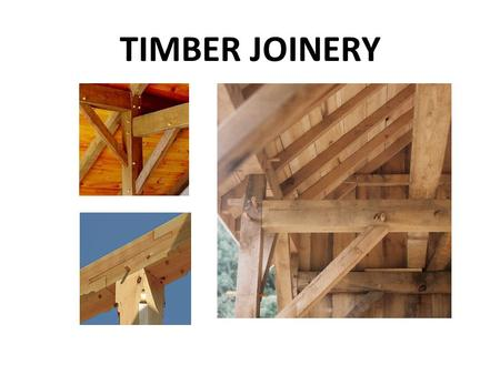 TIMBER JOINERY. The place or part where two things or parts are joined or united. The union of two or more smooth or even surfaces admitting of a close-fitting.