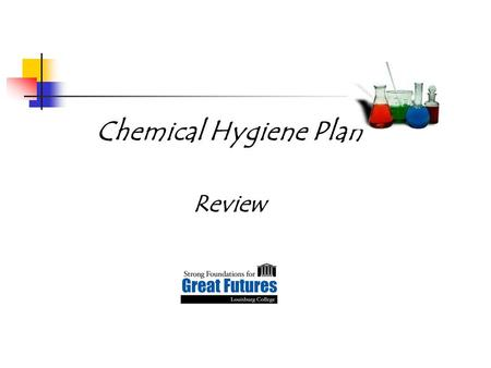 Chemical Hygiene Plan Review
