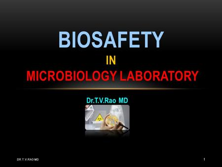 Biosafety in Microbiology laboratory