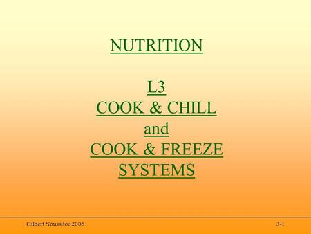 Gilbert Noussitou 20063-1 NUTRITION L3 COOK & CHILL and COOK & FREEZE SYSTEMS.