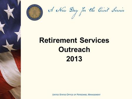 Retirement Services Outreach 2013