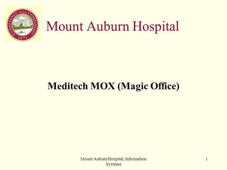 Meditech MOX (Magic Office)