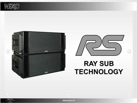 RAY SUB TECHNOLOGY. DIRECTIONAL SUBWOOFERS BENEFITS.