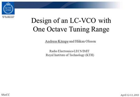 Design of an LC-VCO with One Octave Tuning Range