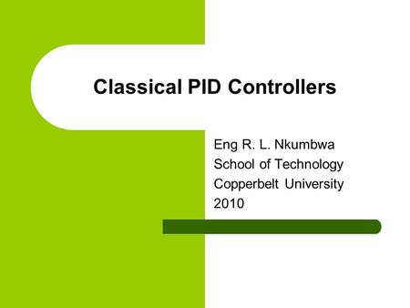 Classical PID Controllers