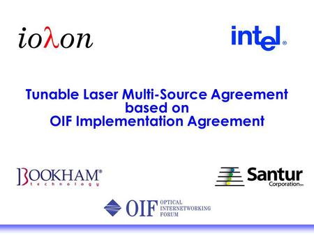 Tunable Laser Multi-Source Agreement based on OIF Implementation Agreement.