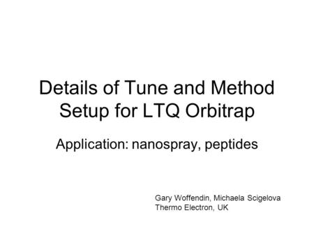Details of Tune and Method Setup for LTQ Orbitrap