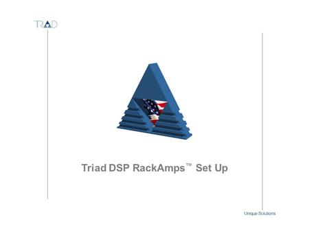 Triad DSP RackAmps™ Set Up