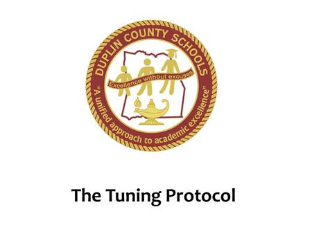 The Tuning Protocol.