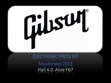 ELECTRONIC PRESS KIT. MinETune Press Release For immediate release Gibson Min-ETune Tunes Guitars Automatically with Speed and Accuracy Frankfurt Musikmesse,