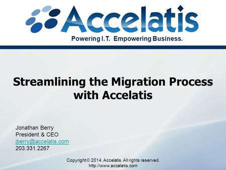 Streamlining the Migration Process with Accelatis