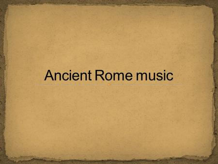 Dancing and singing were thought to be unsuitable in Rome. The poet Horaz said that dancing was the first step to prostitution, and it were in fact especially.