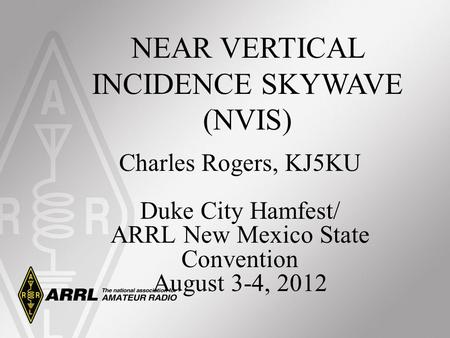 NEAR VERTICAL INCIDENCE SKYWAVE (NVIS)