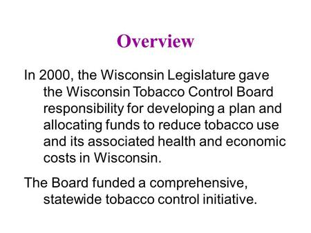 Empowering tobacco-free coalitions to collect local data on worksite and restaurant smoking policies Mary Michaud, MPP University of Wisconsin-Cooperative.