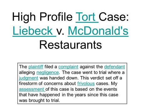 stella liebeck vs mcdonalds ethics in business Defending liebeck v mcdonald's stella liebeck ordered coffee in a mcdonald's drive-through liebeck offered to settle for her medical bills.