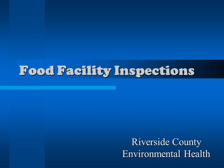 Food Facility Inspections Riverside County Environmental Health.