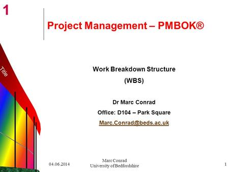 Project Management – PMBOK®