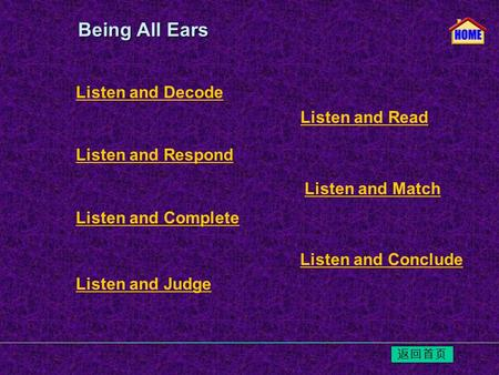 Listen and Decode Listen and Respond Listen and Read Listen and Match Listen and Conclude Listen and Complete Listen and Judge Being All Ears Being All.