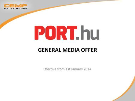 GENERAL MEDIA OFFER Effective from 1st January 2014.