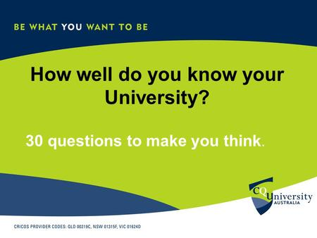 How well do you know your University? 30 questions to make you think.