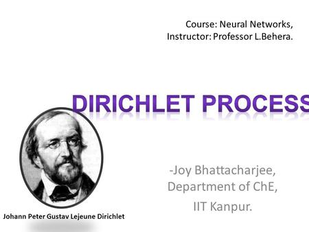 Course: Neural Networks, Instructor: Professor L.Behera.