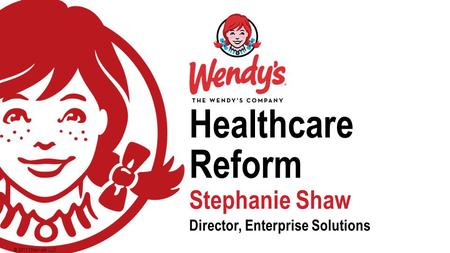 © 2013 Oldemark LLC Healthcare Reform Stephanie ShawStephanie Shaw Director, Enterprise SolutionsDirector, Enterprise Solutions.