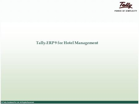 Tally.ERP 9 for Hotel Management