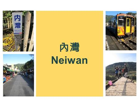 Neiwan. ? In Taiwan, Formosa, are many different culture and tribes, one of which is Hakka. Hakka people are known for their virtues, such as thrift attitude.