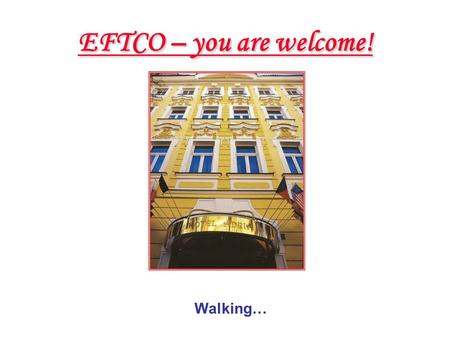 EFTCO – you are welcome! Walking…. Franciscan Garden – green oasis of tranquillity and peace in the very heart of Prague.