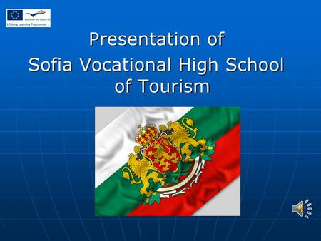 Presentation of Sofia Vocational High School of Tourism.