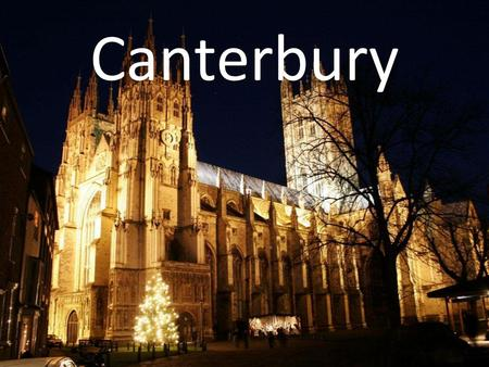 Canterbury. Table of contents Sarah Leen Shops Hotels Restaurant.