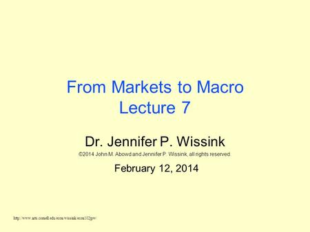 From Markets to Macro Lecture 7