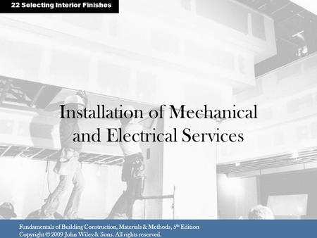 Installation of Mechanical and Electrical Services