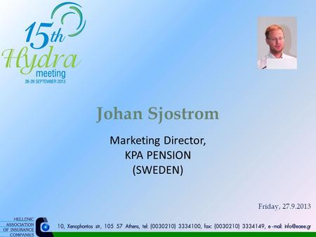 Johan Sjostrom Marketing Director, KPA PENSION (SWEDEN) Friday, 27.9.2013.