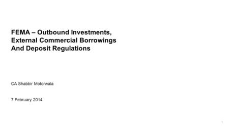 FEMA – Outbound Investments, External Commercial Borrowings