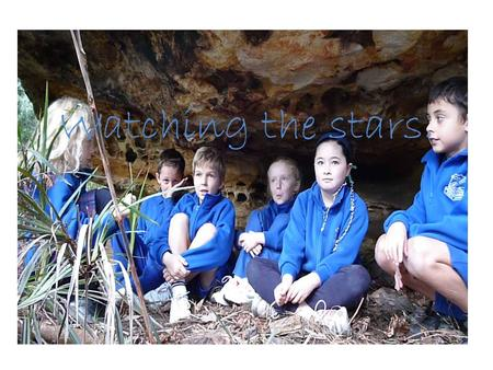 Watching the stars.. Indigenous perspectives- KLA focus HSIE Early Sea Explorers and SCIENCE Spinning in Space View Burarra gathering and complete task.