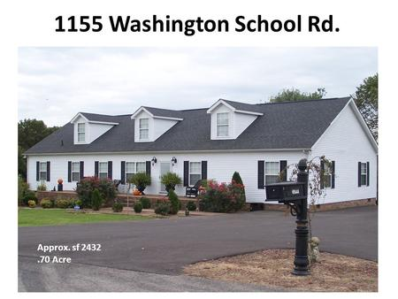1155 Washington School Rd. Approx. sf 2432.70 Acre.
