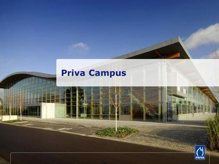 Priva Campus. In the design of the Campus much attention is paid to connect the building and horticultural segment figuratively Glass facades for seamless.