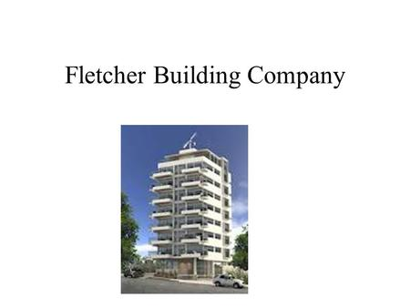 Fletcher Building Company. About Fletcher Building Company Fletcher Building Company based in Melbourne, is one of the largest privately held family-owned.