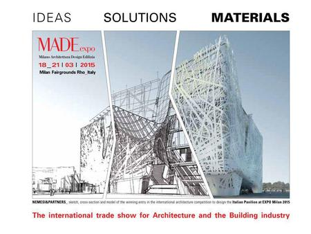The Must-See event for the World of Architecture and Construction MADE expo is the Italys leading international architecture, building and construction.