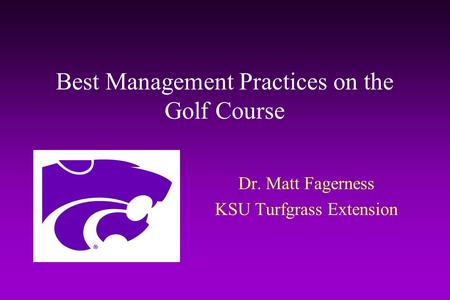 <strong>Best</strong> Management Practices on the Golf Course
