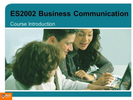 ES2002 Business Communication Course Introduction.