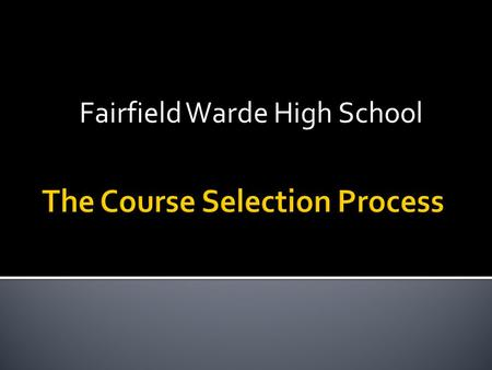 Fairfield Warde High School. Program of Studies – the most thorough resource you have Your School Counselor Student assemblies Conversations with teachers,