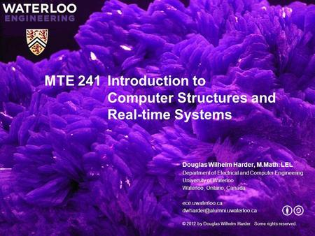 MTE 241 Introduction to Computer Structures and Real-time Systems