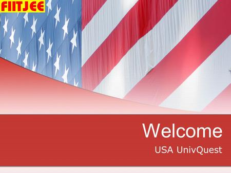 Welcome USA UnivQuest. NEED FOR USA UNIVQUEST PROGRAMS 1. OPPORTUNITIES FOR HIGH QUALITY UNDERGRATUATE STUDIES IN PURE SCIENCES FIELD LEADING TO A PROFESSIONAL.