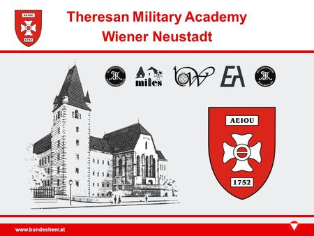 Www.bundesheer.at Theresan Military Academy Wiener Neustadt.