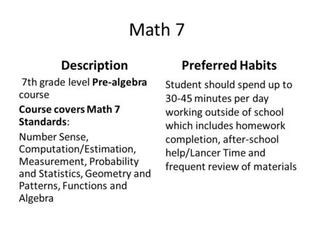 Math 7 Preferred Habits 7th grade level Pre-algebra course