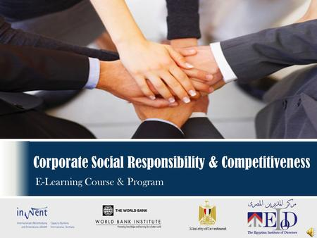 Corporate Social Responsibility & Competitiveness E-Learning Course & Program Ministry of Investment.
