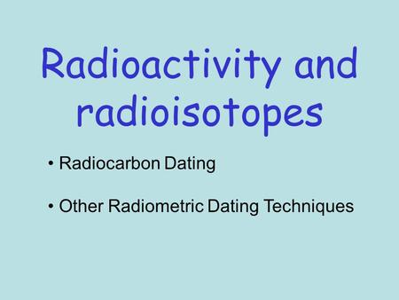 explain radiometric dating